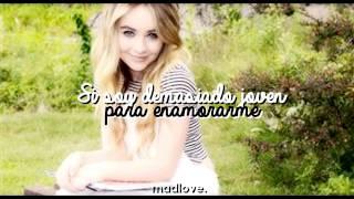 » Sabrina Carpenter || Too Young (Traducida en español) «