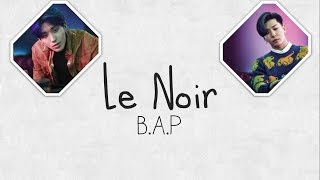 B.A.P - LE NOIR (Indo Sub) [ChanZLsub]