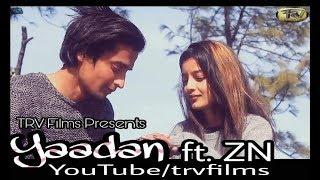 Yaadan ft. ZN (Official  Audio 2018)||TRV Films