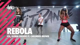 Rebola - IZA, Gloria Groove ft. Carlinhos Brown   FitDance TV (Coreografia) Dance Video