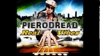 PieroDread - #1.Live in Love (Album Real Vibes)