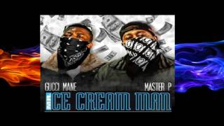 Gucci Mane & Master P - Mr. Ice Cream Man ft kandi