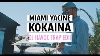 MIAMI YACINE - KOKAINA (DJ DYNE Trap Edit)