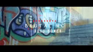 Brutal MC-Sonhando Acordado ft Xuxu Bower