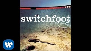 Switchfoot - Meant To Live [Official Audio]