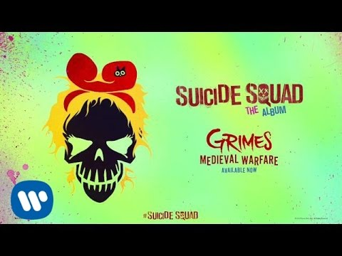 Grimes - Medieval Warfare (From Suicide Squad: The Album)