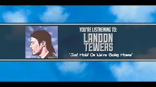Landon Tewers - Hold On We're Going Home (Drake Cover)