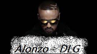 ~ Alonzo ~ DLG ~ {Paroles}