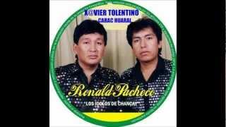 LOS IDOLOS DE CHANCAY DE RONALD PACHECO-TU SECRETO
