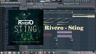Rivero - Sting Fl studio Remake +FLP