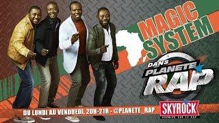 """Magic System """"Magic In The Air"""" en live dans Planète Rap !"""