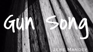 GUN SONG - THE LUMINEERS (COVER) by Jere Mandey