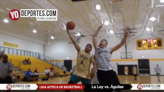 La Ley vs. Aguilas Liga Azteca de Basketball Final V