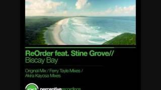 ReOrder feat. Stine Grove - Biscay Bay (Original Mix)