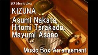 KIZUNA/Asumi Nakata, Hitomi Terakado, Mayumi Asano [Music Box] (Mermaid Melody Pichi Pichi Pitch)