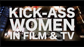 SUPERCUT | Kick-Ass Women in Film & TV