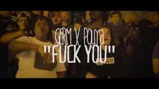 GERM FT. POUYA - FUCK YOU (PROD. BY OGYIZZLE)