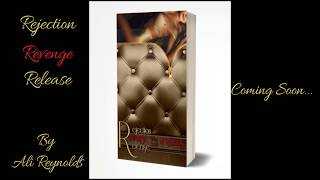 Rejection, Revenge, Release, | Cover Reveal