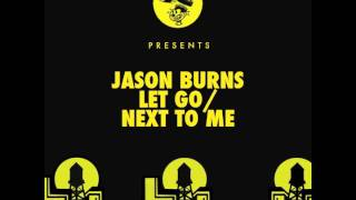 Jason Burns - Let Go