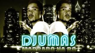 Djumas - Marrado Na Bo