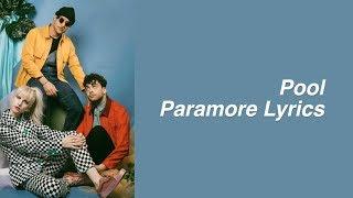 Pool || Paramore Lyrics