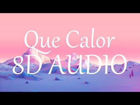 Major Lazer - Que Calor ft. J Balvin & El Alfa (8D AUDIO) 360°