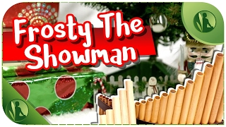 🎁  Canção de Natal Instrumental com Flauta e Piano 🎄 Frosty The Showman 🎁
