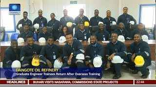 Dangote Oil Refinery: Graduate Engineer Trainees Return After Overseas Training