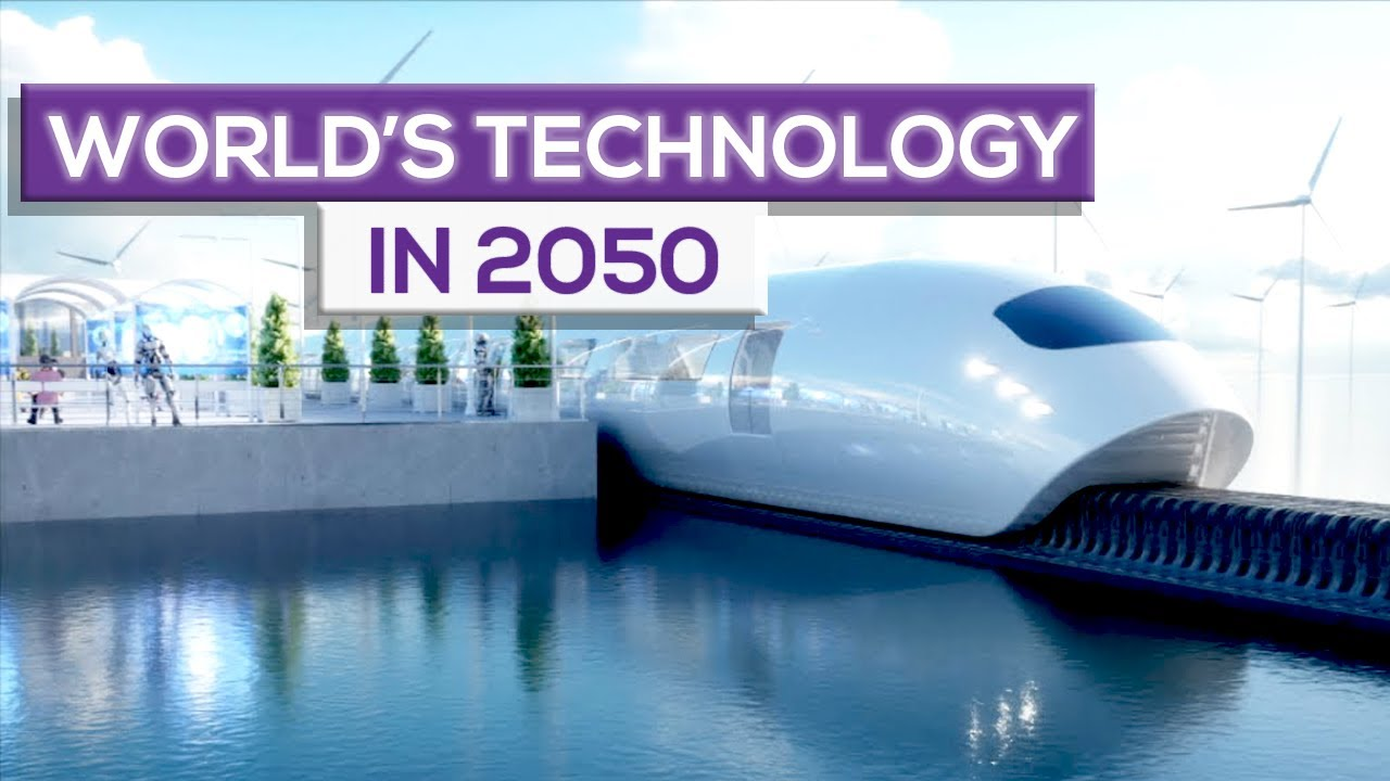 The World in 2050 : Future Technology