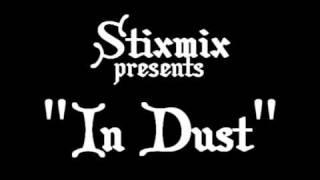 Stixmix - In Dust