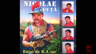 Nicolae Guta - Daca-ti merge mintea bine