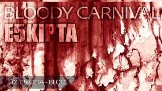 E5kipta - Bloody Carnival (EP) [GNTL062] Dubstep
