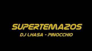DJ Lhasa - Pinocchio