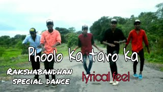 Phoolo ka taro ka |dance video| rakshabandhan special dance | lyrical feel dance | feel artist