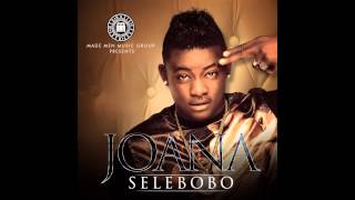 Selebobo - Joana (Official Audio)