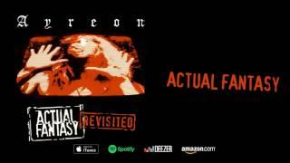 Ayreon - Actual Fantasy (Actual Fantasy Revisited) 2016