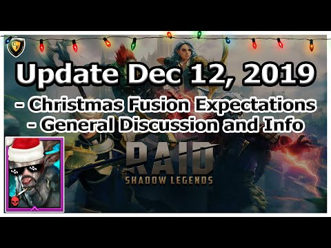 RAID Shadow Legends | Update Dec 12, 2019 | Christmas Fusion Expectations + General Discussion