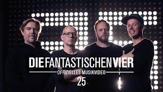 Die Fantastischen Vier - 25 (feat. Don Snow aka Jonn Savannah)
