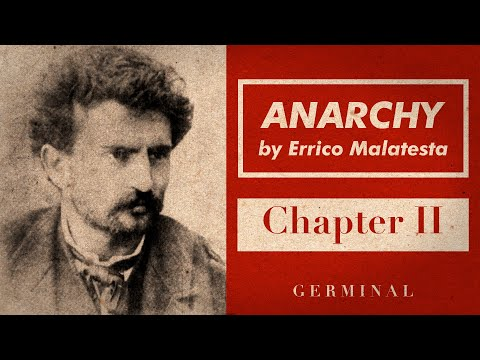 A Companion to Errico Malatesta's Anarchy: Chapter II