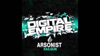 Arsonist - Railgun (Original Mix) OUT NOW