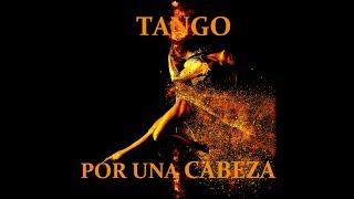 """Tango Por Una Cabeza ( Carlos Gardel ) from """"Scent of a woman"""""""