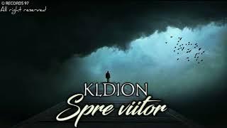 KLDION - Spre viitor