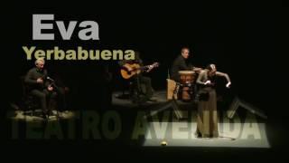 Eva Yerbabuena en Buenos Aires.