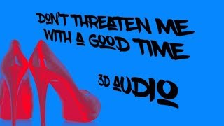 Dont Threaten Me With A Good Time Panic! at the Disco 3D audio **WEAR HEADPHONES**
