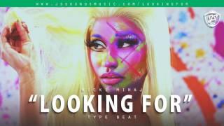 """♨[FREE] Nicki Minaj Type Beat - """"Looking For"""" (JS Sounds)"""