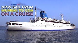 Mumbai To Goa Cruise is finally here - Watch this video | Mumbai Live width=