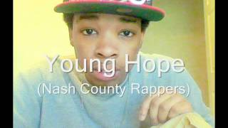 Young Hope - (Nash County Rappers)