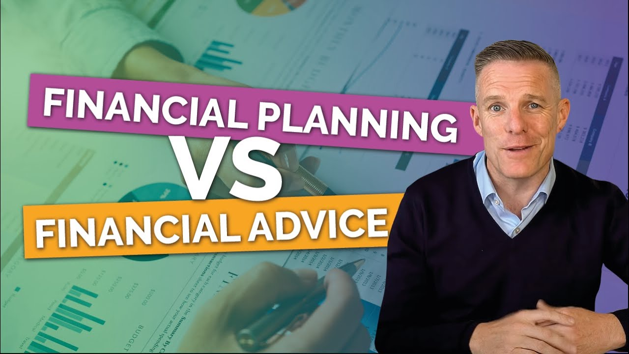 Difference Between Financial Advice & Financial Planning