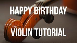 Violin Tutorial: Happy Birthday