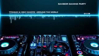 David Guetta feat. Sia - Titanium & Mike Candys - Around The World (DJ BlackSinki Mashup)